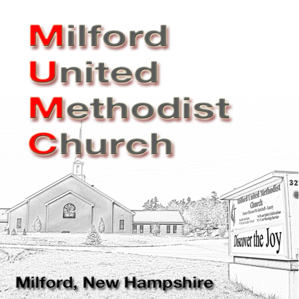 Milford United Methodist Church Sermons